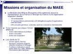 missions et organisation du maee