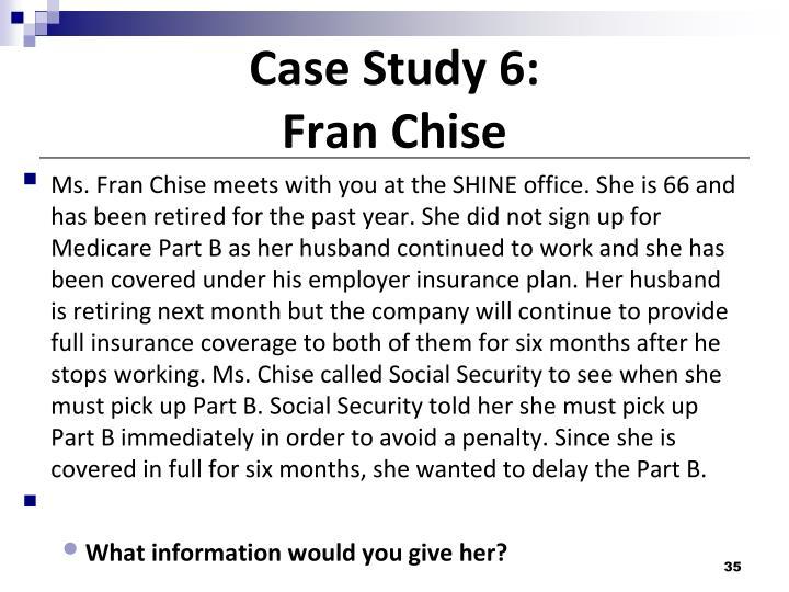 Case Study 6: