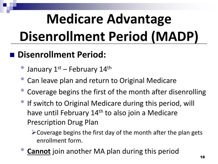 Medicare Advantage Disenrollment Period (MADP)