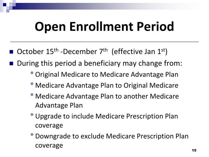 Open Enrollment Period