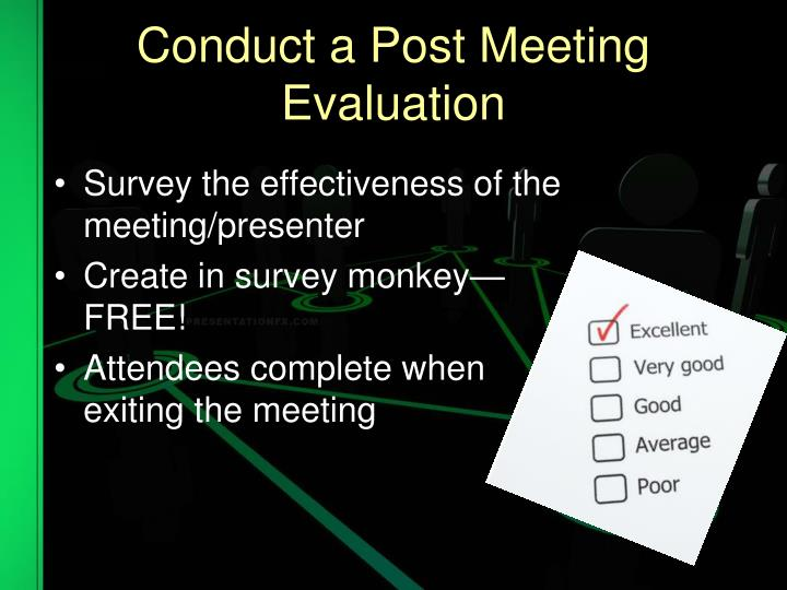 Conduct a Post Meeting Evaluation
