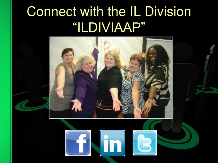 Connect with the IL Division