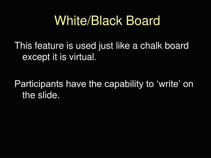 White/Black Board