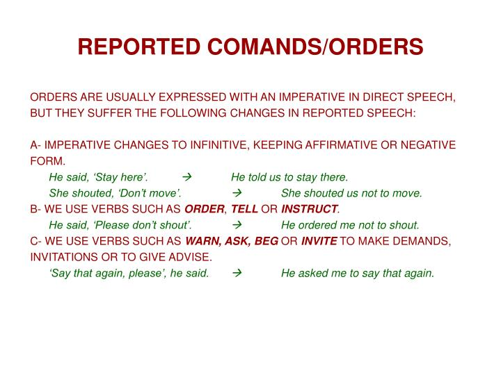 REPORTED COMANDS/ORDERS