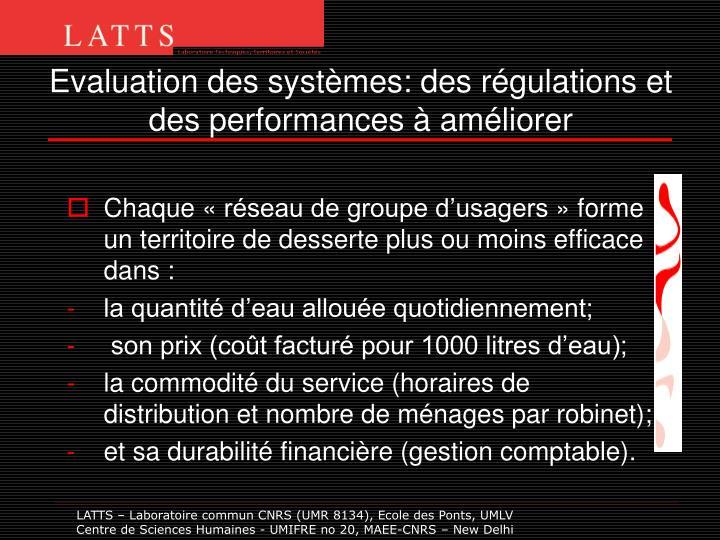 Evaluation des systèmes: des régulations et des performances à améliorer