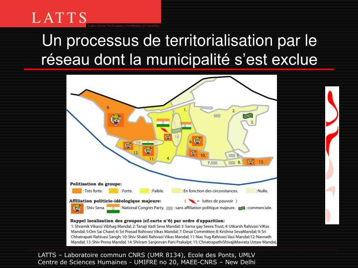 Un processus de territorialisation par le réseau dont la municipalité s'est exclue