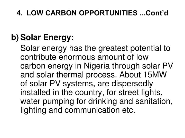 4.  LOW CARBON OPPORTUNITIES ...Cont'd