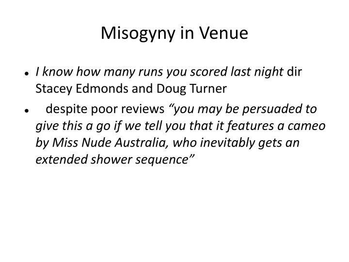 Misogyny in Venue