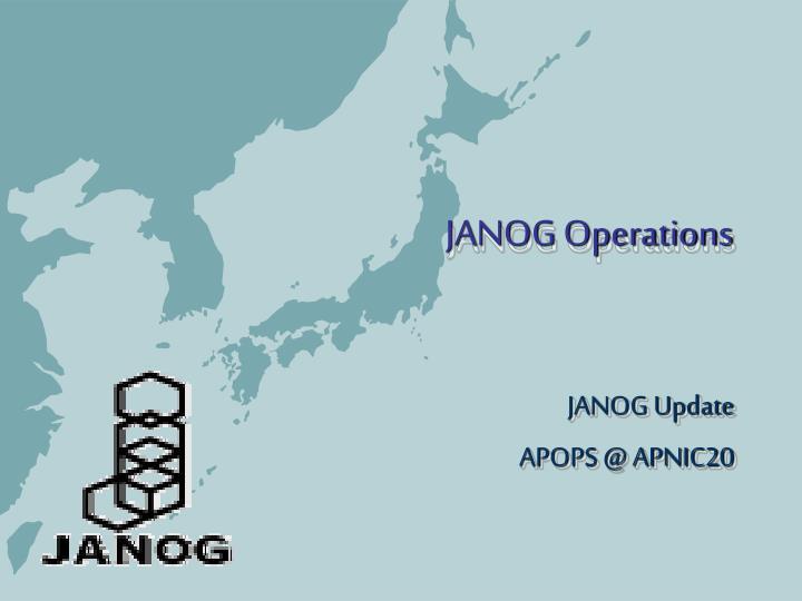 JANOG Operations