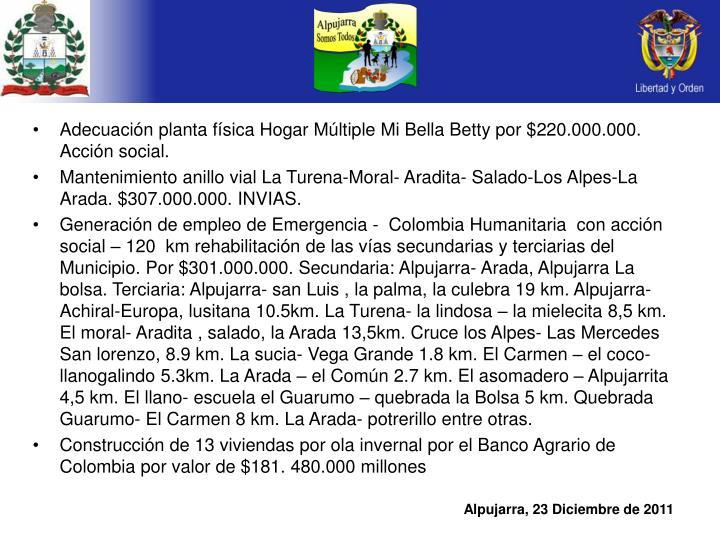 Adecuación planta física Hogar Múltiple Mi Bella Betty por $220.000.000. Acción social.