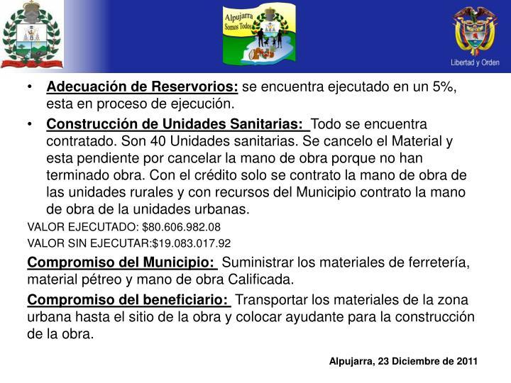 Adecuación de Reservorios: