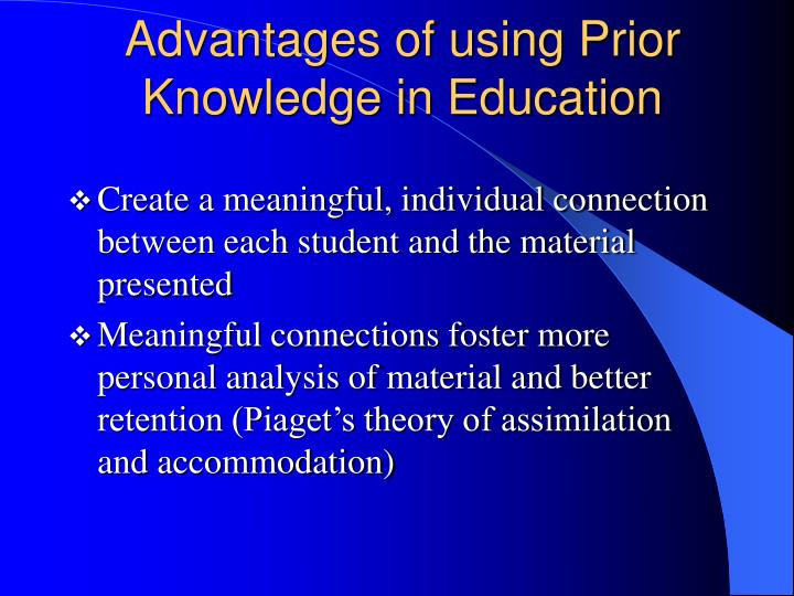 Advantages of using prior knowledge in education