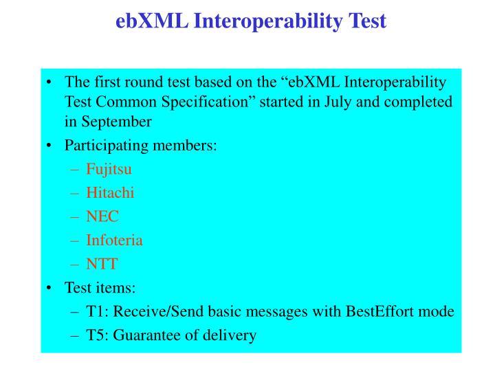 ebXML Interoperability Test