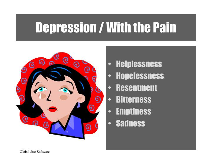 Depression / With the Pain