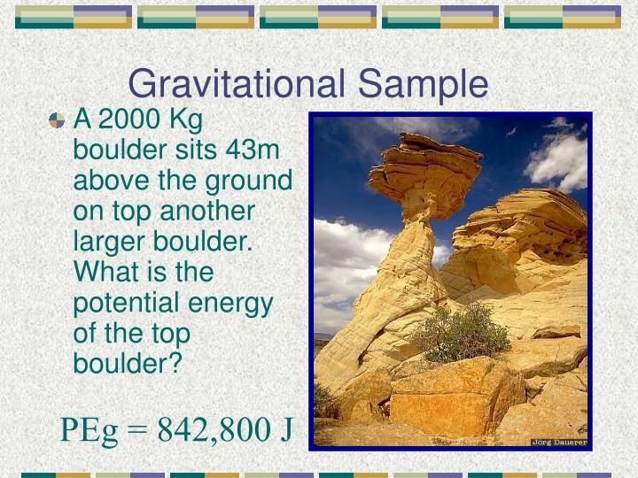 Gravitational Sample