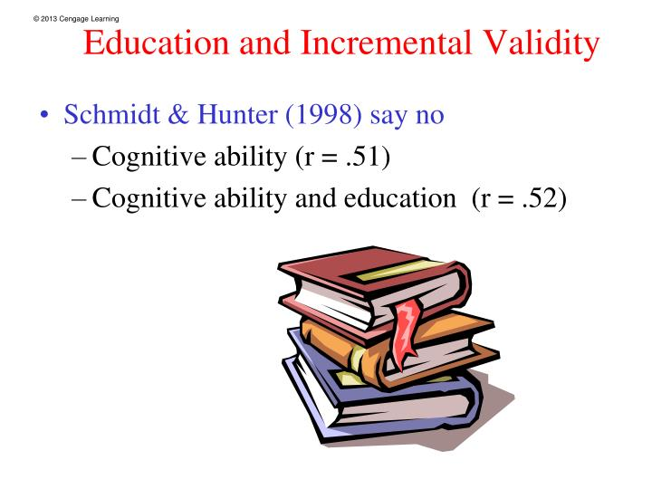 Education and Incremental Validity