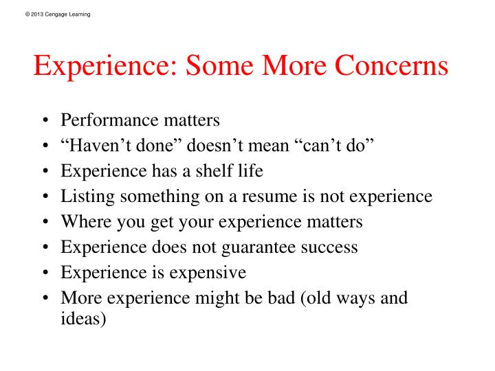 Experience: Some More Concerns