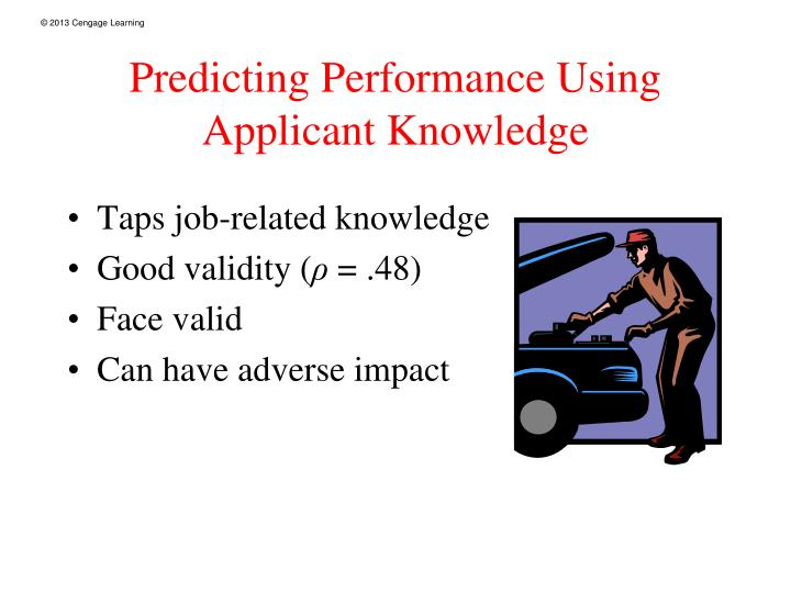 Predicting Performance Using Applicant Knowledge