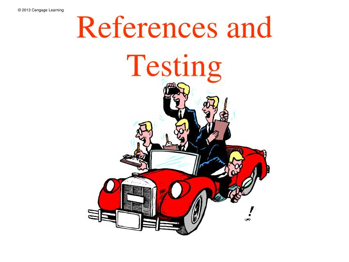 References and testing