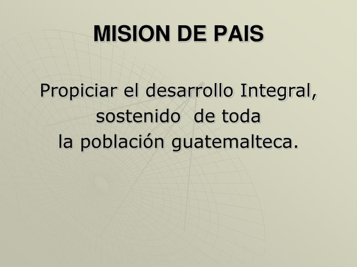 MISION DE PAIS