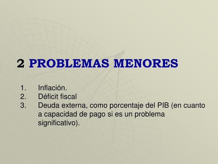 PROBLEMAS MENORES