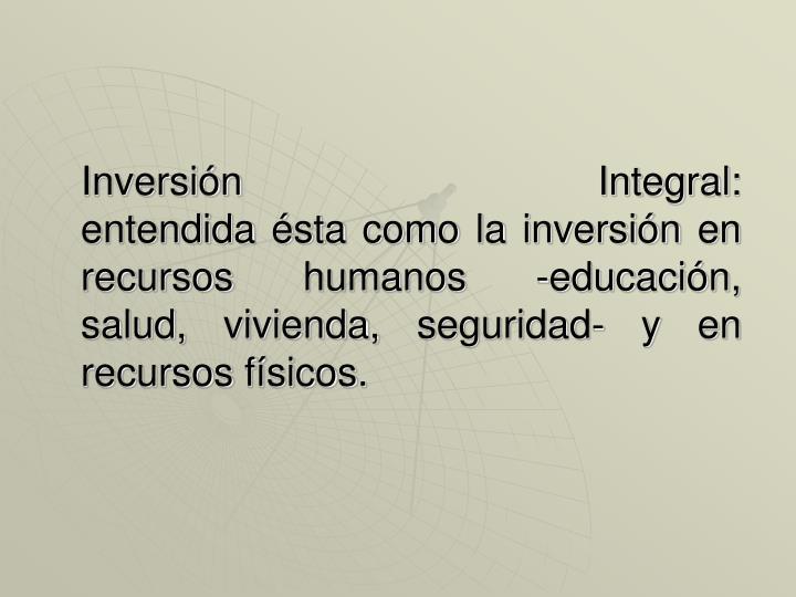 Inversión Integral: