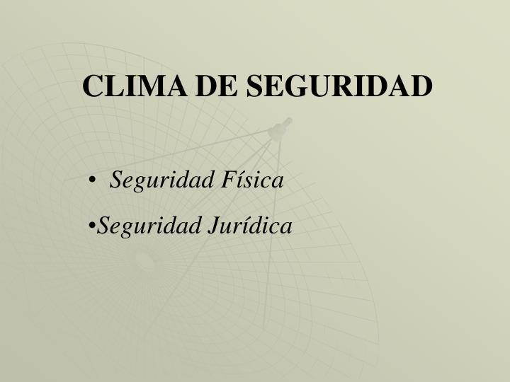 CLIMA DE SEGURIDAD