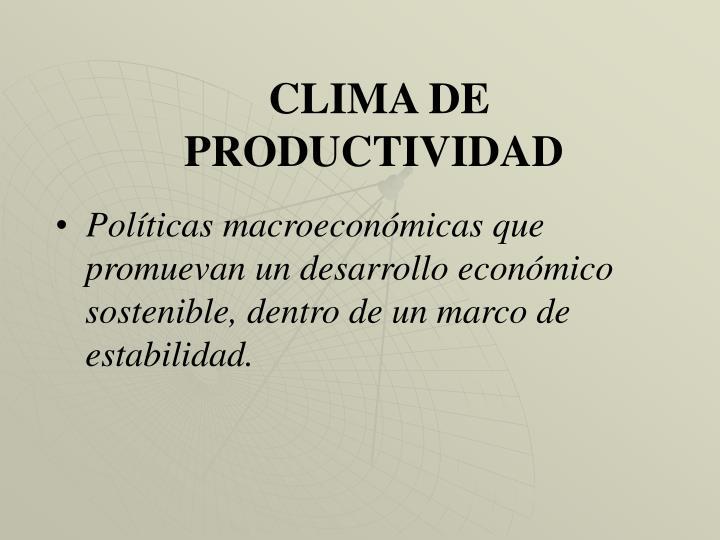 CLIMA DE PRODUCTIVIDAD