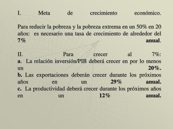 I. Meta de crecimiento económico.