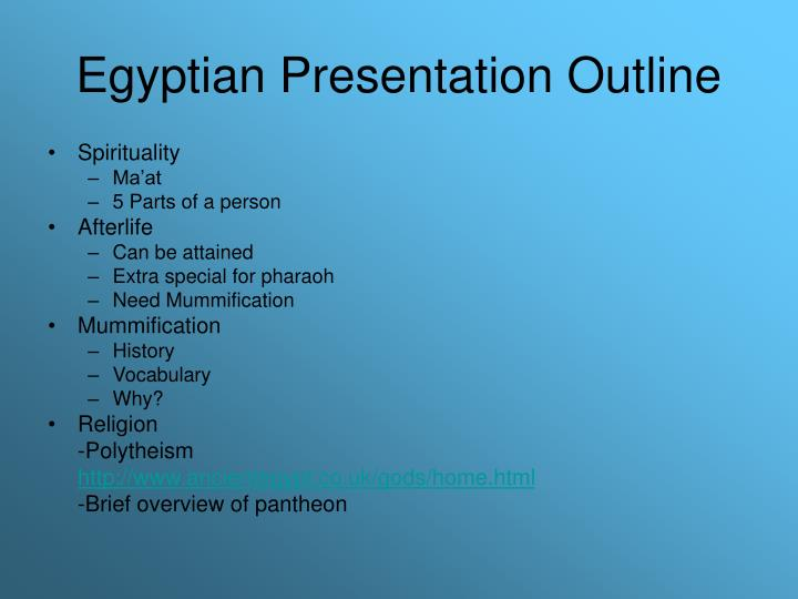 Egyptian Presentation Outline