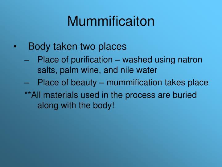 Mummificaiton