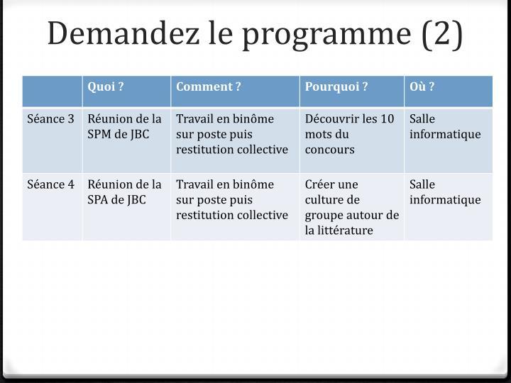 Demandez le programme (2)