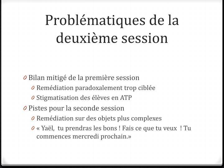 Problématiques de la deuxième session