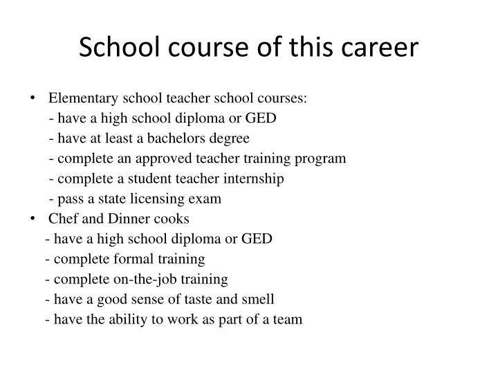 School course of this career