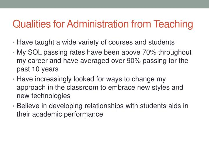 Qualities for Administration from Teaching