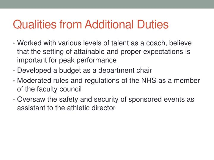 Qualities from Additional Duties