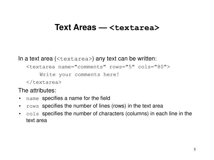 Text Areas —
