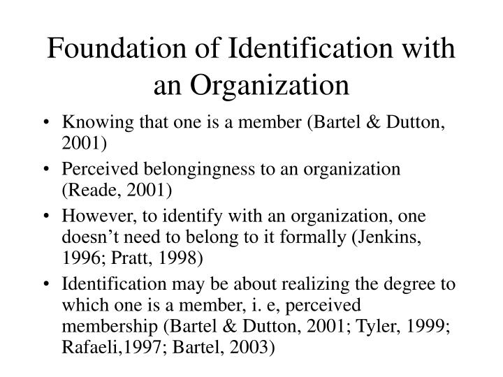 Foundation of Identification with an Organization