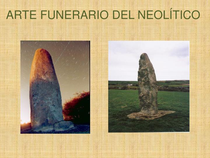 ARTE FUNERARIO DEL NEOLÍTICO