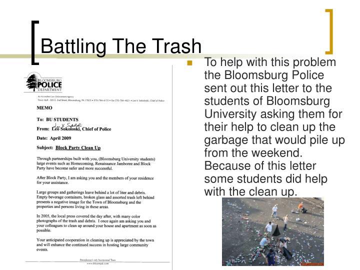 Battling The Trash