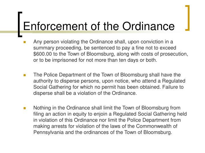 Enforcement of the Ordinance
