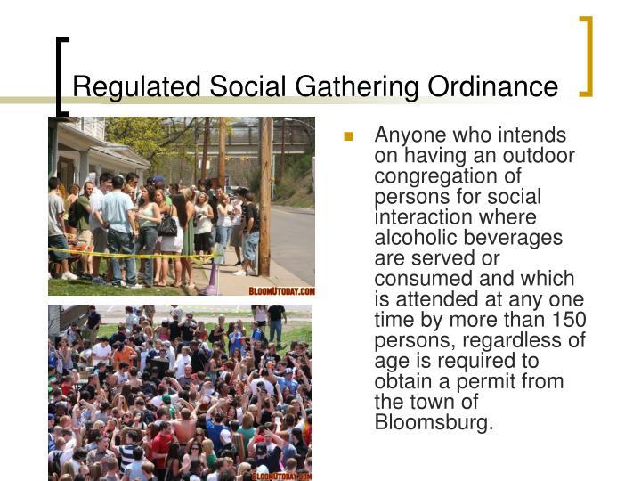 Regulated Social Gathering Ordinance