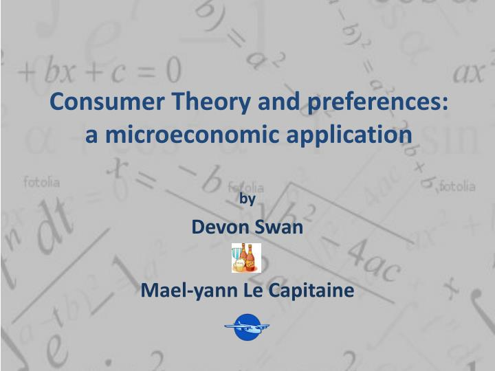 Consumer Theory and preferences: