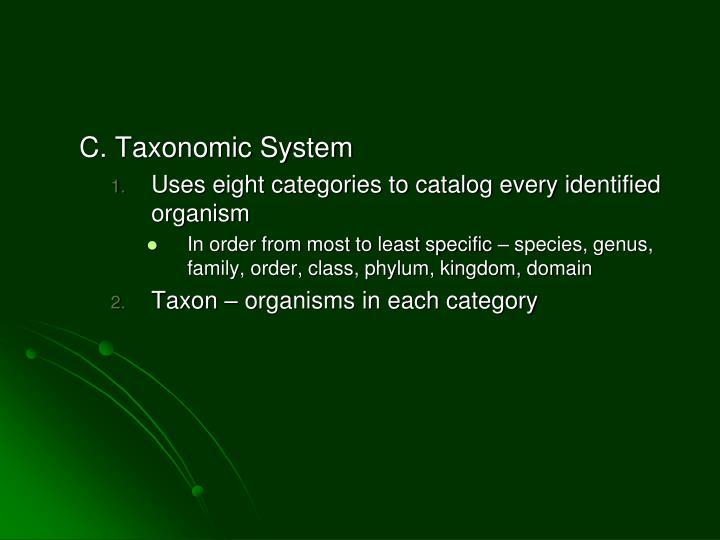 C. Taxonomic System