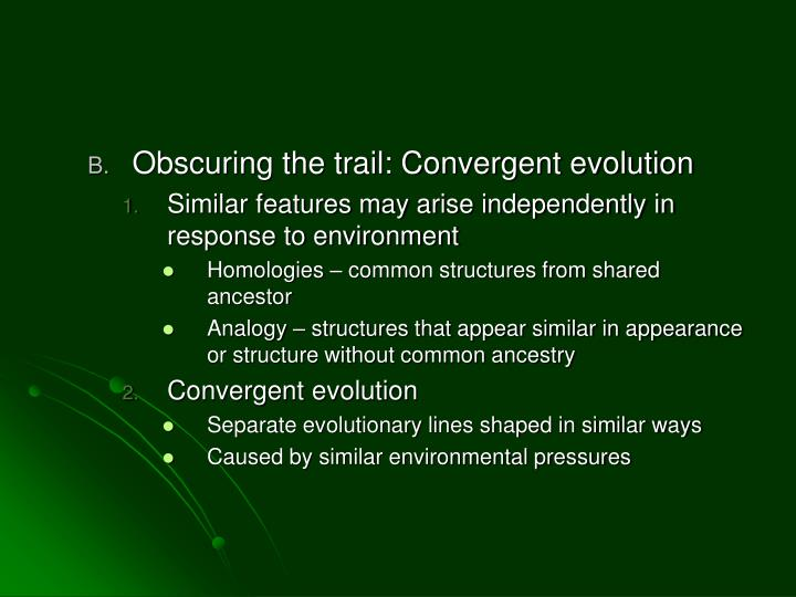 Obscuring the trail: Convergent evolution