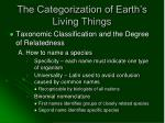 the categorization of earth s living things