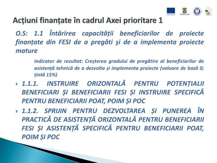 Acțiuni finanțate în cadrul Axei prioritare