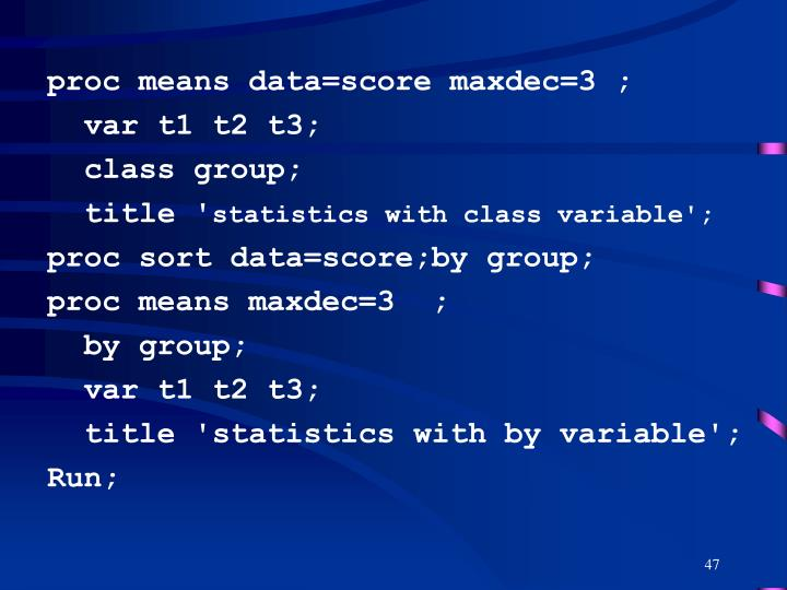 proc means data=score maxdec=3 ;