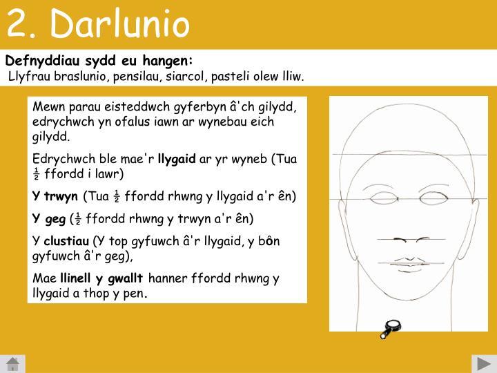 2. Darlunio