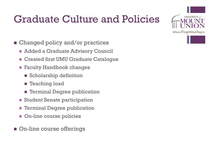 Graduate culture and policies